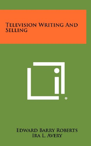 9781258343361: Television Writing and Selling