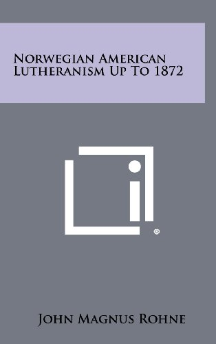 Norwegian American Lutheranism Up To 1872: Rohne, John Magnus