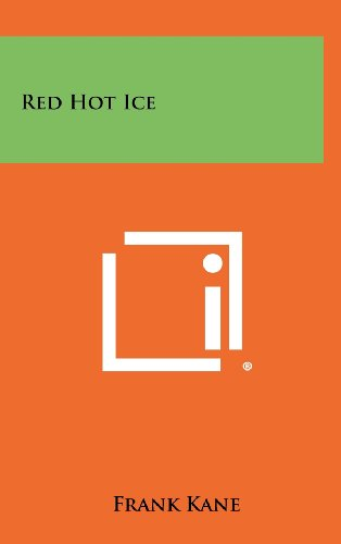 9781258345471: Red Hot Ice