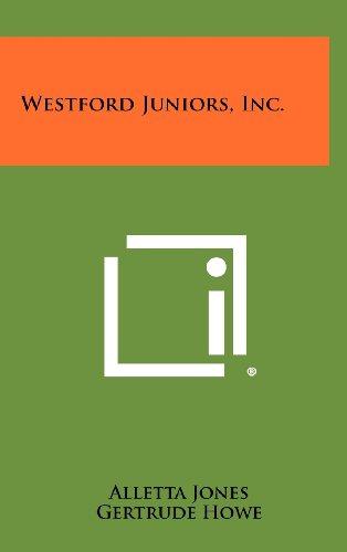 Westford Juniors, Inc. (Hardback): Alletta Jones