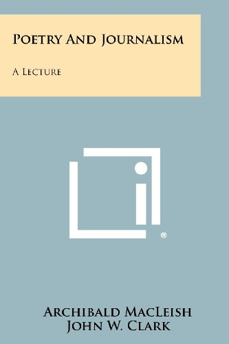 9781258347222: Poetry And Journalism: A Lecture