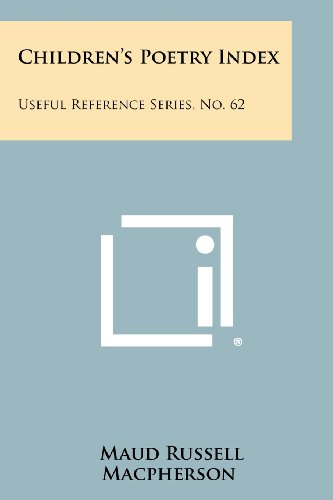 9781258352240: Children's Poetry Index: Useful Reference Series, No. 62