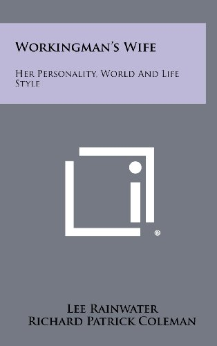 9781258355333: Workingman's Wife: Her Personality, World and Life Style