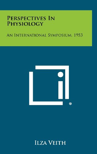 9781258355906: Perspectives in Physiology: An International Symposium, 1953