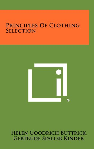 Principles of Clothing Selection: Buttrick, Helen Goodrich