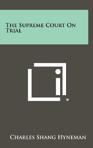 9781258359409: The Supreme Court on Trial