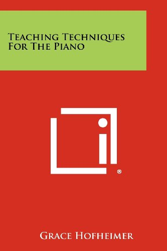 9781258359966: Teaching Techniques For The Piano