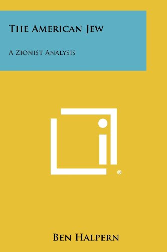 9781258361303: The American Jew: A Zionist Analysis