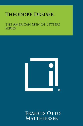 9781258362997: Theodore Dreiser: The American Men of Letters Series