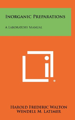 9781258366711: Inorganic Preparations: A Laboratory Manual