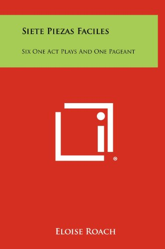 9781258367138: Siete Piezas Faciles: Six One Act Plays and One Pageant