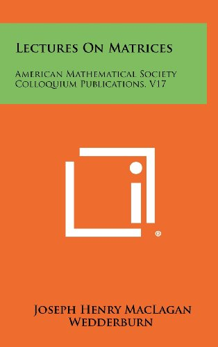 9781258369620: Lectures On Matrices: American Mathematical Society Colloquium Publications, V17