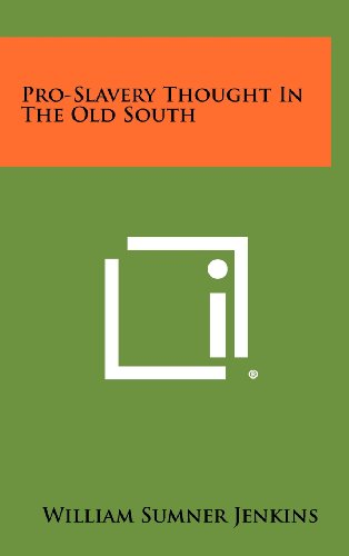 9781258371074: Pro-Slavery Thought In The Old South