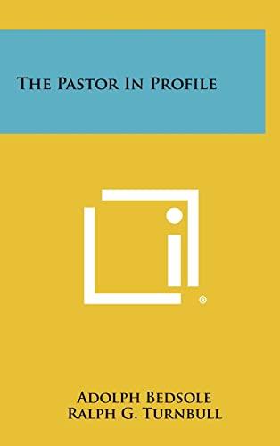 9781258372453: The Pastor in Profile