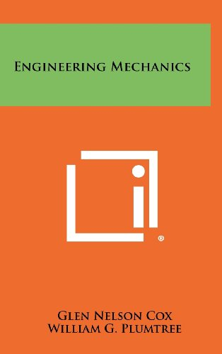 Engineering Mechanics: Glen Nelson Cox