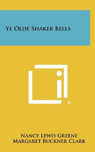 9781258373573: Ye Olde Shaker Bells