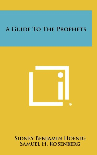 9781258373603: A Guide to the Prophets