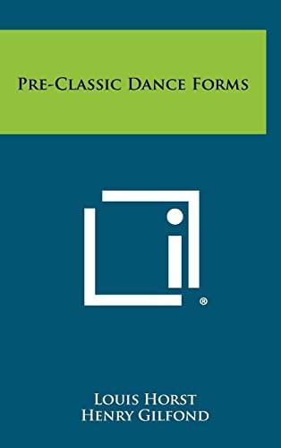 9781258375171: Pre-Classic Dance Forms