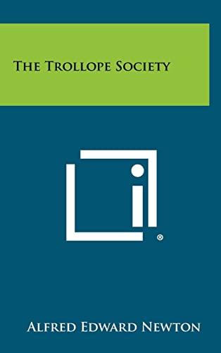 9781258375652: The Trollope Society