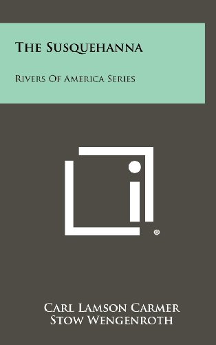 9781258376697: The Susquehanna: Rivers of America Series