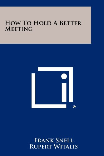 9781258379216: How to Hold a Better Meeting