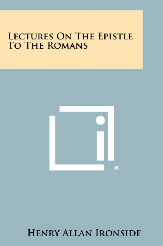 9781258379926: Lectures On The Epistle To The Romans