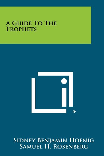 9781258380984: A Guide To The Prophets