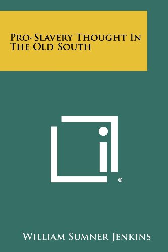 9781258385071: Pro-Slavery Thought In The Old South