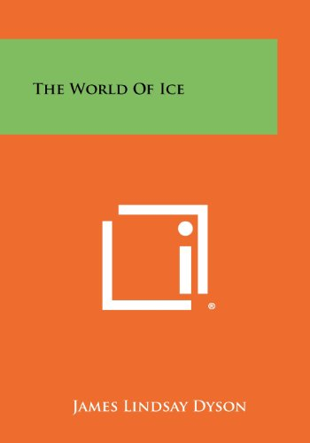 9781258387273: The World of Ice