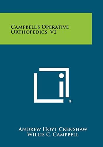 9781258387334: Campbell's Operative Orthopedics, V2