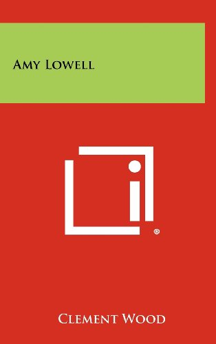 9781258388799: Amy Lowell