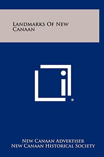 Landmarks Of New Canaan: New Canaan Advertiser