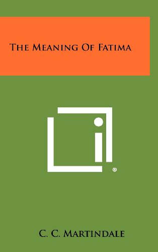 The Meaning of Fatima (9781258391959) by Martindale, C. C.