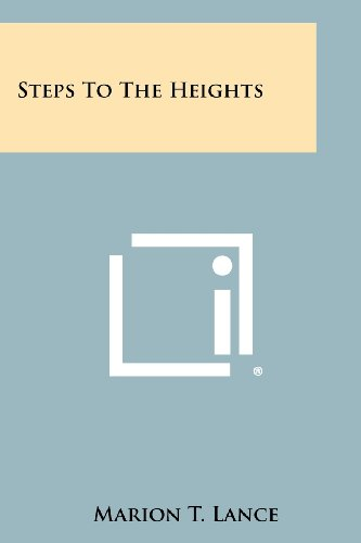 9781258395643: Steps to the Heights