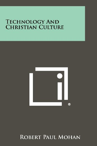 9781258395667: Technology and Christian Culture