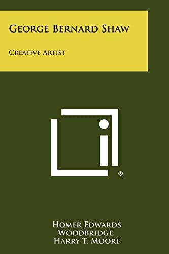 9781258396541: George Bernard Shaw: Creative Artist