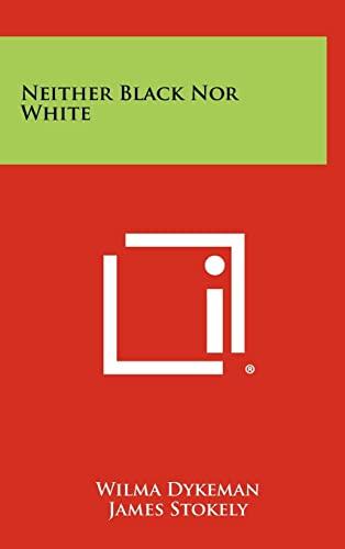 9781258401320: Neither Black Nor White
