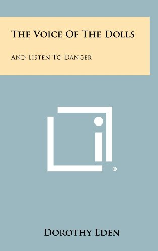 9781258401955: The Voice of the Dolls: And Listen to Danger