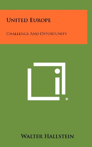 9781258403010: United Europe: Challenge and Opportunity