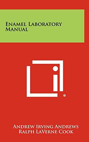 9781258403393: Enamel Laboratory Manual