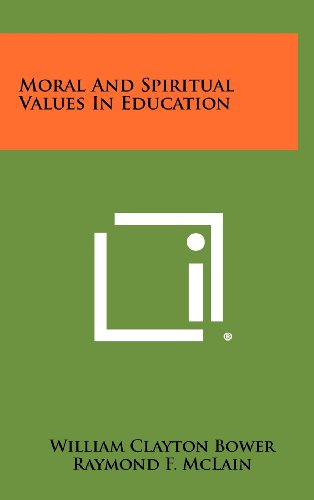 9781258404895: Moral and Spiritual Values in Education