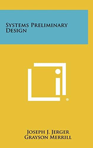 9781258405823: Systems Preliminary Design