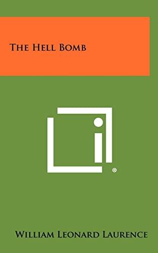 The Hell Bomb (Hardback)