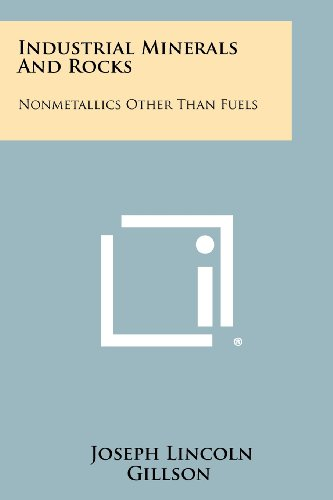 9781258411534: Industrial Minerals And Rocks: Nonmetallics Other Than Fuels