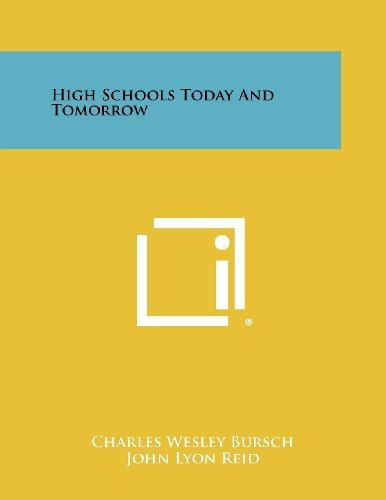 9781258411961: High Schools Today and Tomorrow