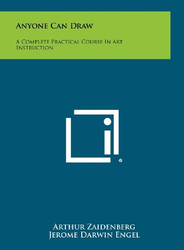 9781258413118: Anyone Can Draw: A Complete Practical Course In Art Instruction