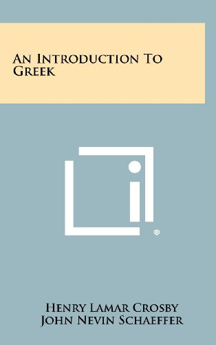 9781258414306: An Introduction to Greek