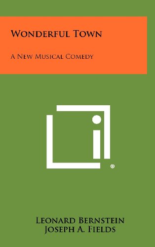 9781258415280: Wonderful Town: A New Musical Comedy