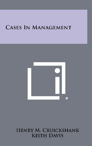 Cases in Management (1258415437) by Henry M. Cruickshank; Keith Davis
