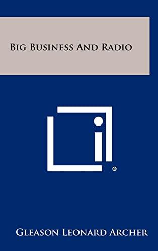 9781258416454: Big Business And Radio